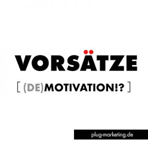 Vorsätze sollen Motivieren